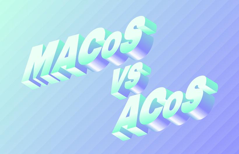 MACoS ACoS